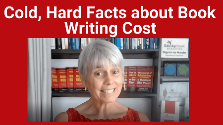 Cold, Hard Facts on the Cost of Writing your Book without Help