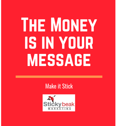 The Money is in your Message