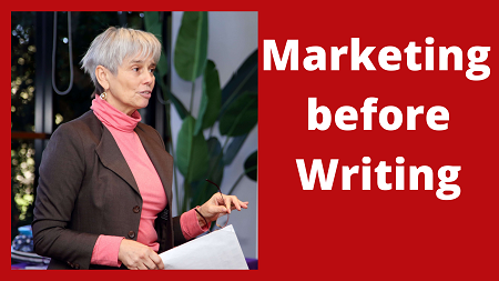 Marketing before Writing