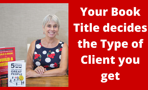 Your Book Title decides the Type of Clients you get